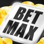 The Maximum Bet